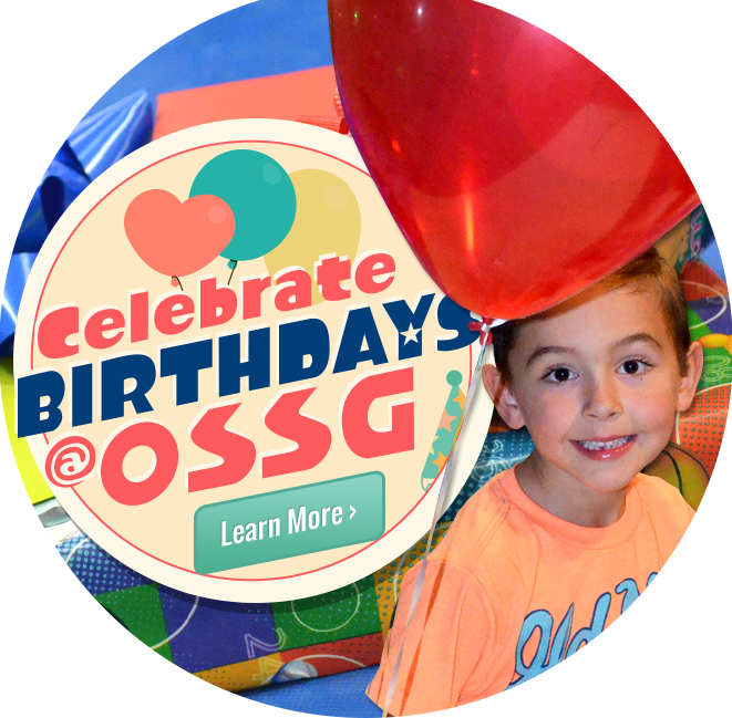 Birthday Parties at OSSG